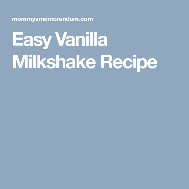 Easy Vanilla Milkshake Recipe