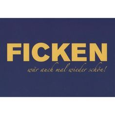 Lustige Sprüche Postkarte: FICKEN
