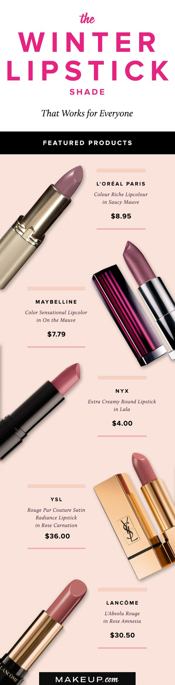 We all know that winter makeup typically involves deep, rich shades of plum, burgundy and brown. However, winter lips don't always have to take a dark tone to stand out! In fact, our latest winter lipstick obsession leans on the cooler side. That's right, we're talking mauve. Check out why this shade of lipstick is the perfect winter makeup staple.
