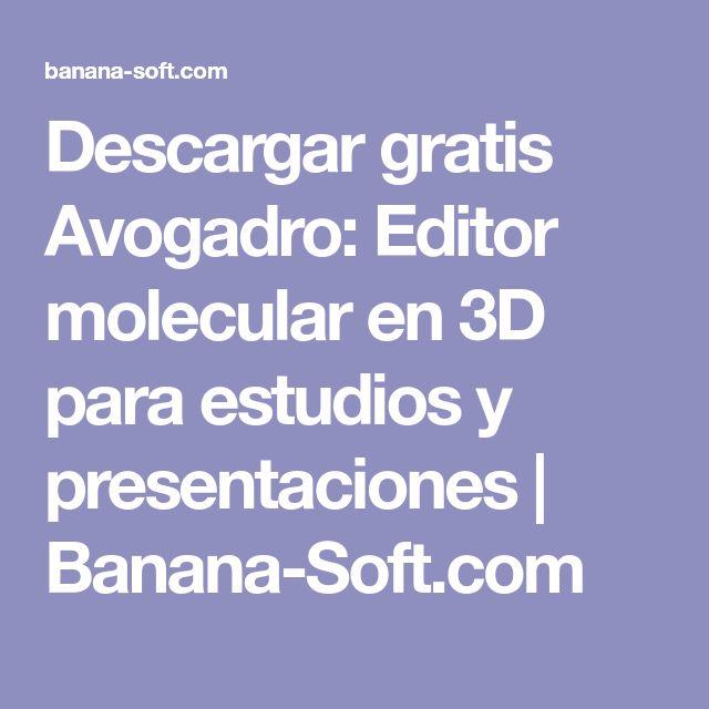 Descargar gratis Avogadro: Editor molecular en 3D para estudios y presentaciones | Banana-Soft.com