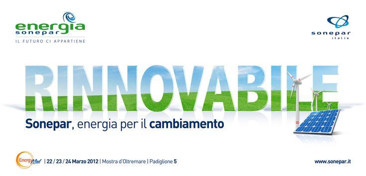 AGENZIA: Work in Progress S.r.l. - www.wkprogress.com  CLIENTE: Sonepar Italia SpA  LAVORO: Campagna Pubblicitaria Fiera Energy Med 2012