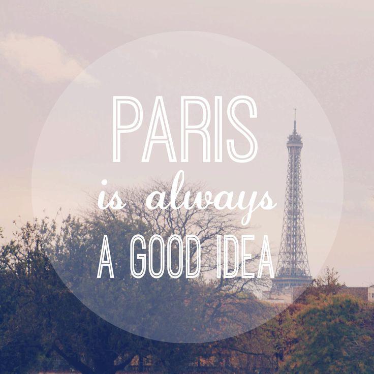 Paris Is Always A Good Idea Art Print, Typography Print, Quote Print, Paris Quote Print, Paris Photography, Paris Inspirational Art Print by TheHungryEyes on Etsy