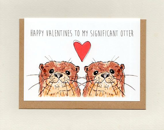 Happy VALENTINES to my SIGNIFICANT OTTER . greeting card .