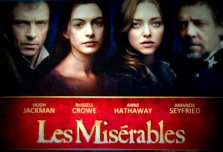 Les Miserables (love this powerful depiction of justice and mercy)