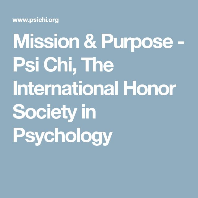 Mission & Purpose - Psi Chi, The International Honor Society in Psychology