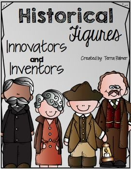 This set of graphic organizers is great for students to research or take  notes during mini-lessons! The historical figures, innovators, and inventors included in this unit are: - John Hancock- Paul Revere- Abigail Adams- Sojourner Truth- Theodore (Teddy) Roosevelt- Navajo Code Talkers- WASPS (Women Airforce Service Pilots)- Thurgood Marshall - Irma Rangel- Robert Fulton- George Washington Carver- W.E.B.