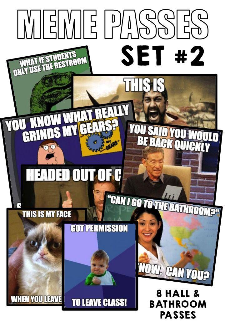 Meme hall & bathroom passes for back to school - set #2!