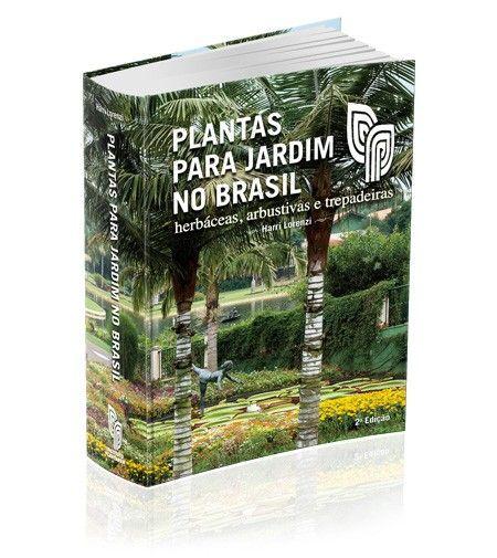 PLANTAS PARA JARDIM NO BRASIL (Ornamentais) :: Instituto Plantarum