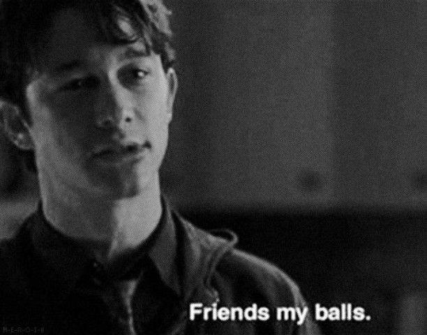 friends my balls 500 dias con ella Buscar con Google