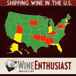 "Thanks to the Wine Enthusiast for providing a great ""snapshot"" map for those shipping wine.  Here you go ....Shipping Wine in the U.S. - Wine Shipping Laws State by State"