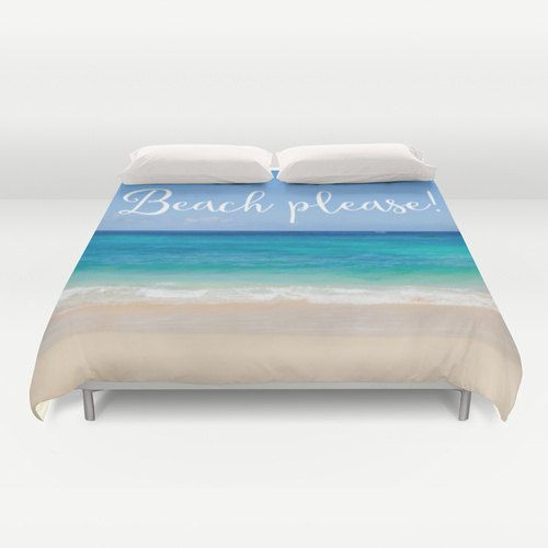 """$135-Beach Duvet Cover with quote """"Beach please!"""", Water Bedding, blue, sea, ocean bedding, turquoise duvet, tropical bedding, ocean duvet cover"""