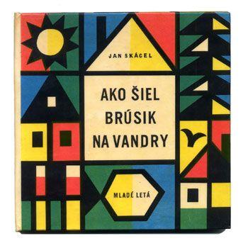 "Jan Skácel ""Ako šiel brúsik na vandry"", 1964. Детские книги СССР - http://samoe-vazhnoe.blogspot.ru/ #книги_иностранные"