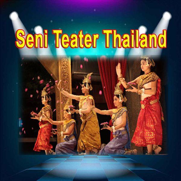 Seni Teater dari Berbagai Macam Negara, Seni Teater  Khon dan Lakhon dari Thailand, Seni Teater Lakhon Bassac Dari Kamboja, Seni Teater Hat Cheo dari Vietnam