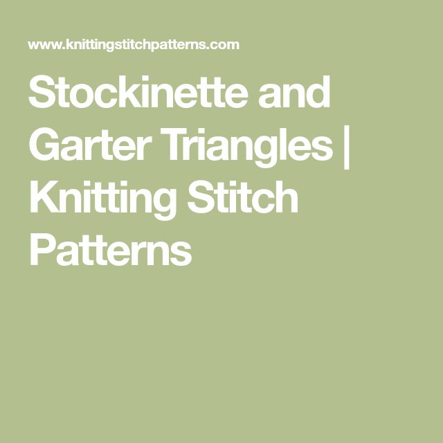 Stockinette and Garter Triangles         |          Knitting Stitch Patterns