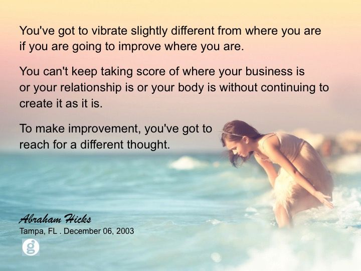 #abrahamhicks #thoughts #improvement