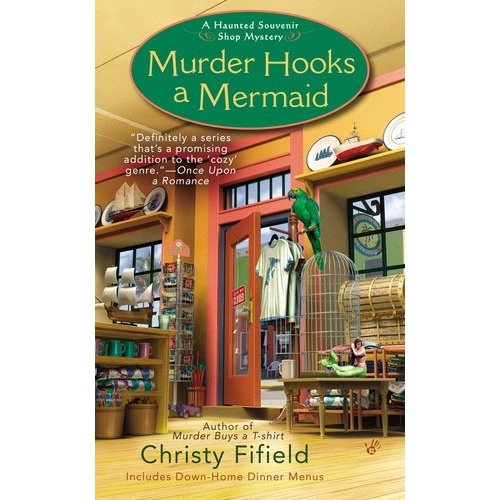 Christy FifieldChristy Fifield, Mermaid Haunted, Murder Mysteries, Fifield Pin, Book Reading, 2012 Book, Cozy Mysteries, Haunted Souvenirs, Murder Hooks