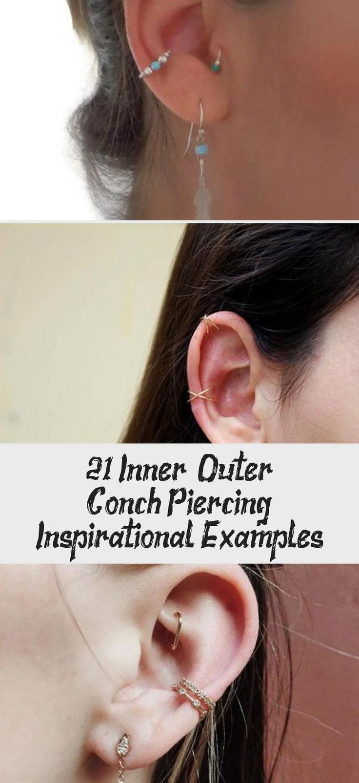 21 inner outer conch piercing inspirational examples in
