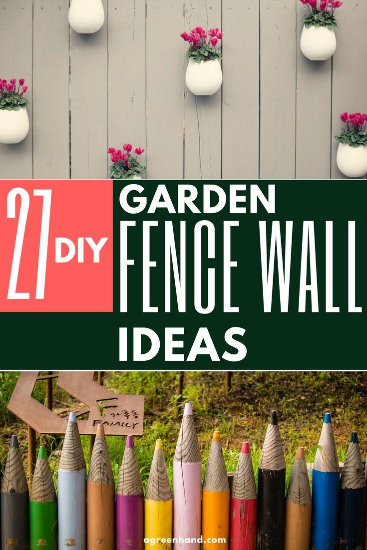 27 Amazing Diy Garden Fence Wall Art Ideas Diy Garden Fence Diy Garden Garden Fence