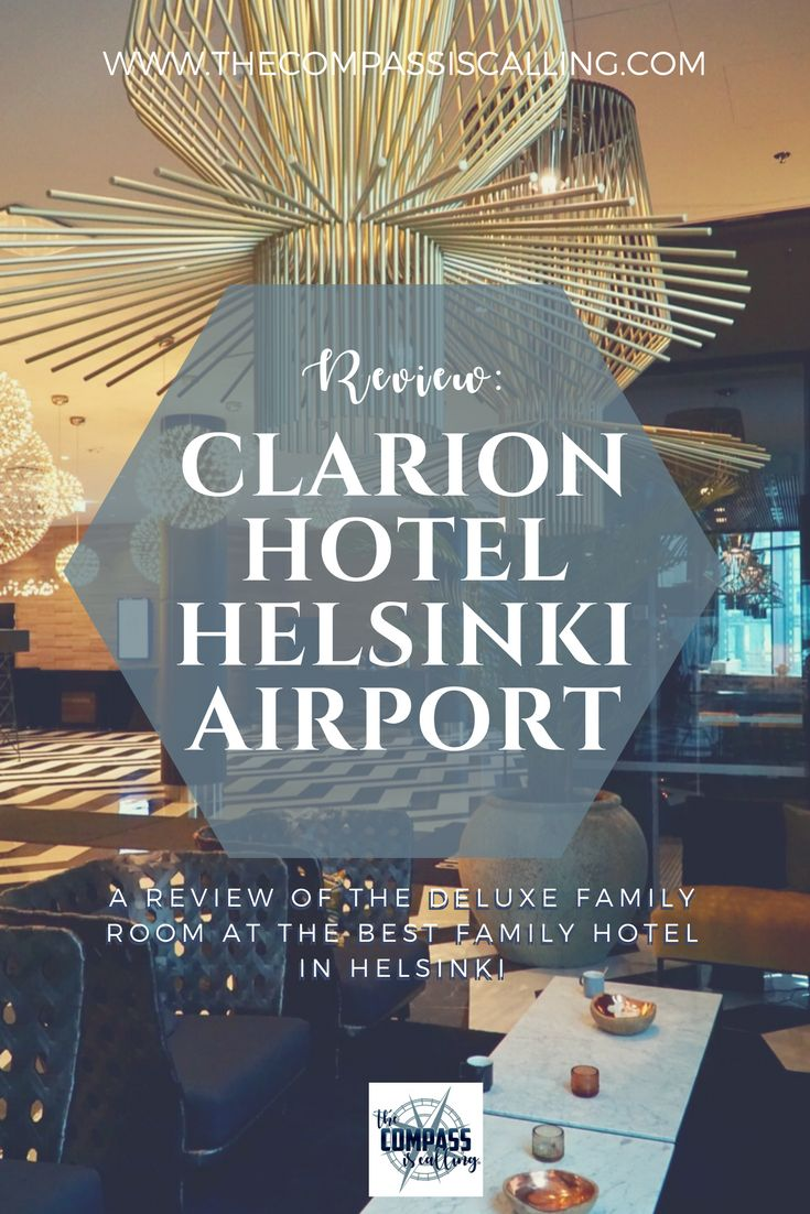 The Best Places to Stay in Helsinki with Kids. Clarion Hotel Helsinki Airport is the best hotel in Helsinki to stay. Especially if you have kids. Choose the Deluxe Family Room option for major wow factor!