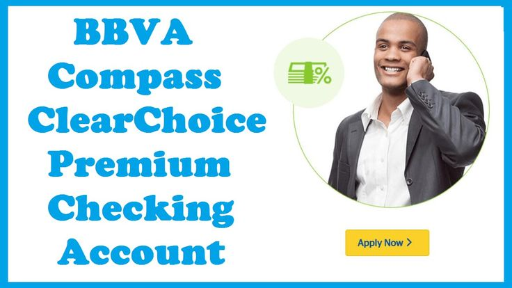BBVA Compass ClearChoice Premium Checking Account