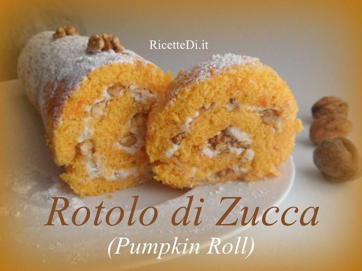 """Ecco a voi il re dei rotoli! Questo rotolo di zucca, meglio conosciuto come """"pumpkin roll"""", è il primo nella personalissima classifica rotoli di chef Antony"""