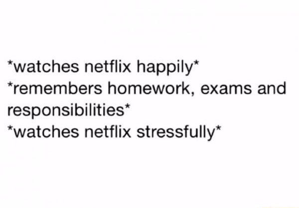 Relaxation time: | 22 Pictures People Who Aren't Grad Students Will Never Understand