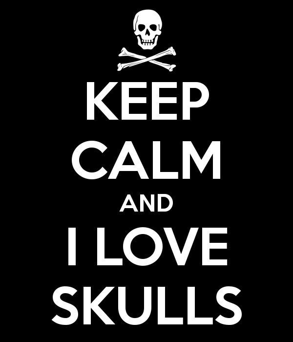 Keep Calm ★☠★ I Love Skulls