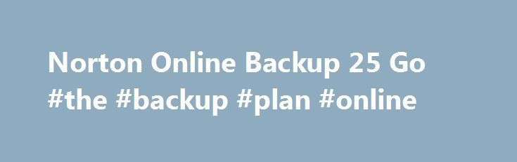 Norton Online Backup 25 Go #the #backup #plan #online http://el-paso.remmont.com/norton-online-backup-25-go-the-backup-plan-online/  Norton Online Backup 25 Go Systèmes d'exploitation Windows Microsoft Windows XP (32 bits) Edition Familiale/Professionnel/Tablet PC/Media Center (32 bits) avec Service Pack 2 ou version ultérieure Microsoft Windows Vista (32 bits et 64 bits) Starter/Edition Familiale Basique/Familiale Premium/Professionnel/Intégrale avec Service Pack 1 ou version ultérieure…