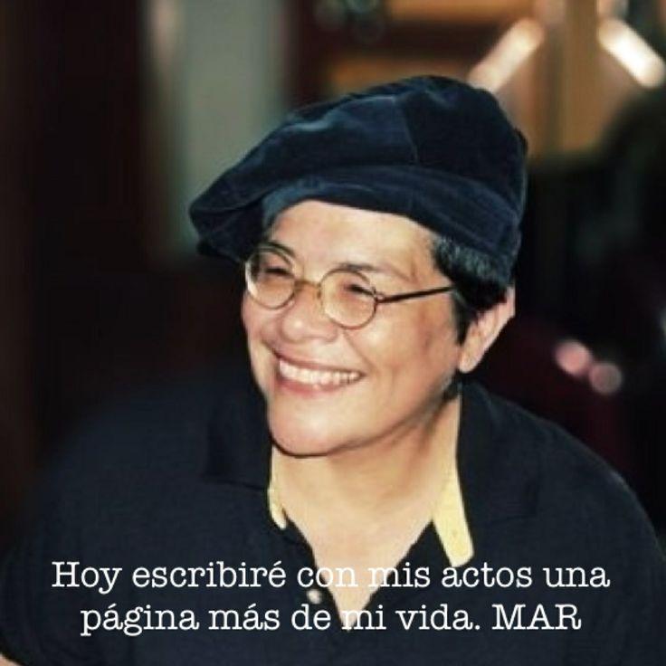 Pensamientos de María Andrade Rodríguez  Hoy escribiré con mis actos una página más de mi vida.