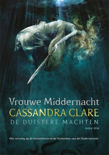 17/52. Vrouwe Middernacht - De Duistere Machten boek één. Ik kan niet wachten tot boek twee!
