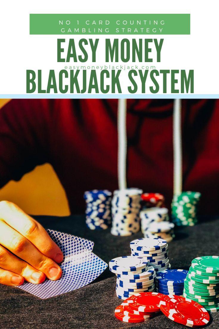 Start Here Easy Money Blackjack Easy Money Counting Cards Blackjack