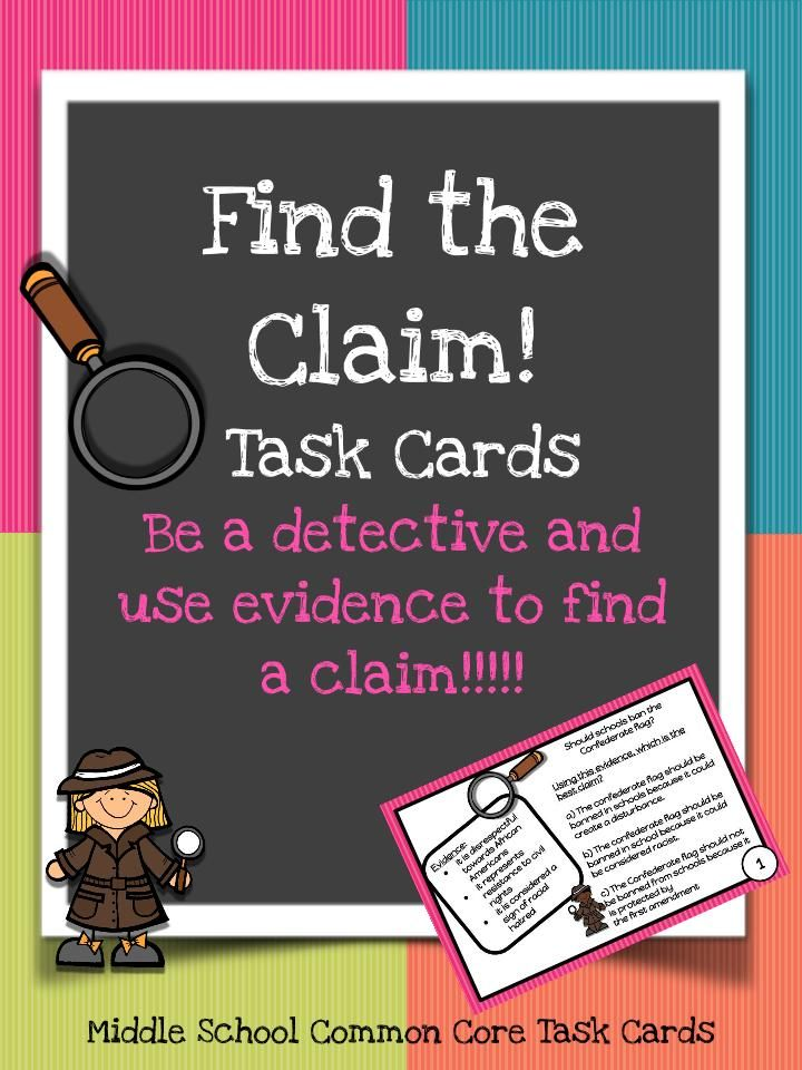 In the Common Core State Standards middle and high school students are being asked to write arguments where they can write a claim that is supported by evidence.  Many students find this difficult.    To help them, it is easier to teach them to identify a claim and its evidence before they are asked to create one.