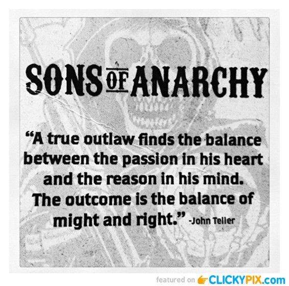 Sons of Anarchy Quotes and Images- deb I seen something about John Teller's…