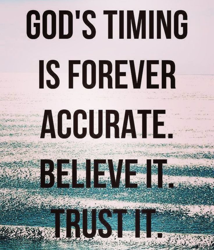 Best 20+ Trust Gods Timing Ideas On Pinterest