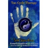 Tao Cycle Therapy: Natural Happiness via Self Directed Cure for Chronic Anxiety & Depression (Paperback)By Sarah Shikitao-Brown