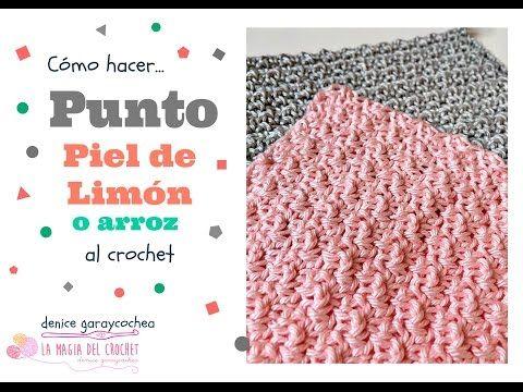 Cómo hacer el Punto Piel de limón o Punto Arroz al crochet - YouTube