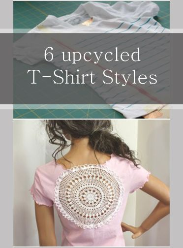 6 upcycled T-Shirt Styles