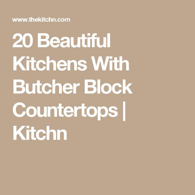 20 Beautiful Kitchens With Butcher Block Countertops | Kitchn