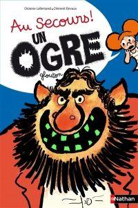 Au secours !: un ogre glouton, Clément Devaux
