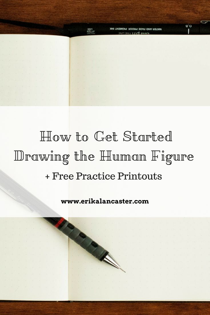 How to Get Started Drawing the Human Figure + Free Practice Printouts