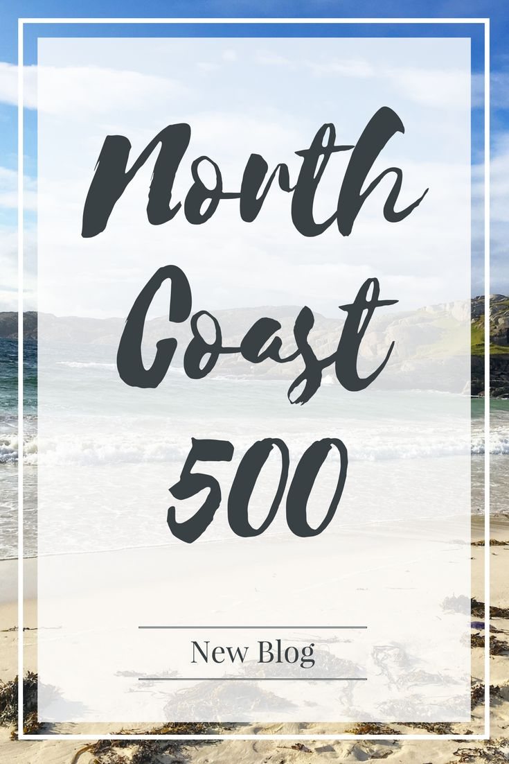 Read my blog on the beautiful North Coast 500!
