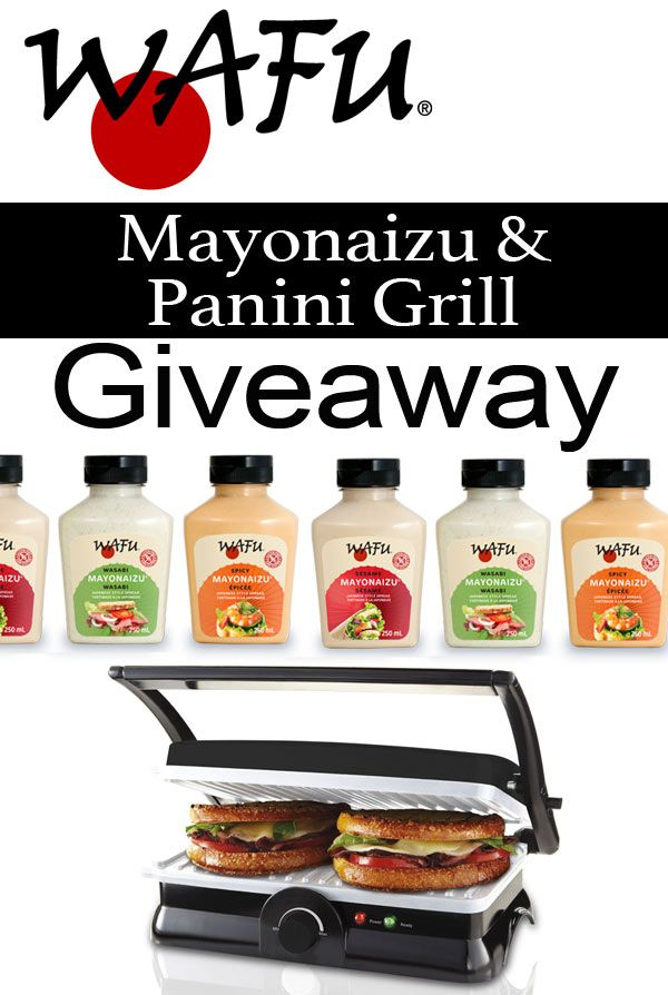 Wafu Mayonaizu and Panini Maker Giveaway