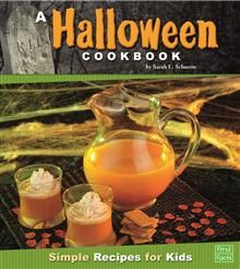 This series? A Halloween Cookbook: Simple Recipes for Kids by Sarah L. Schuette - ISBN: 9781429697026 (Capstone Press) | The Alice Smith School | Wheelers ePlatform