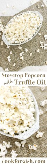 Stovetop Popcorn with Truffle Oil