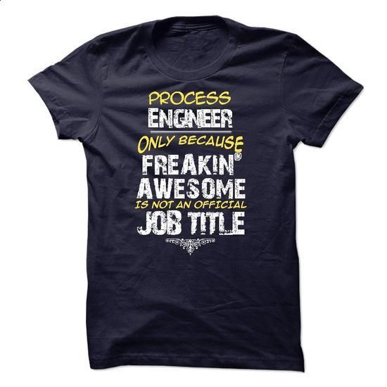 Process Engineer - #funny hoodies #best sweatshirt. GET YOURS => https://www.sunfrog.com/LifeStyle/Process-Engineer-28019290-Guys.html?60505