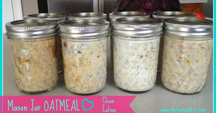 """I have this obsession and it begins with an """"O"""" and ends with an """"L"""" CAN YOU SAY.....OATMEAL!!!!     Mason Jar Overnight oatmeal     I have ..."""