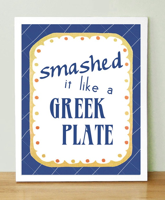 [marrying in Greece] Smashing plates on the floor is a strong tradition, initiated by the Mother of the Bride