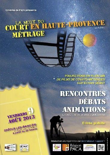 La Nuit du court-métrage en Haute Provence : une soirée cinéma à Gréoux-les-Bains : L'association Cinéma de Pays vous donne rendez-vous à Gréoux-les-Bains en août prochain pour la première Nuit du court-métrage en Haute Provence. Au programme de cette soirée : des projections en plein air et des animations gratuites.