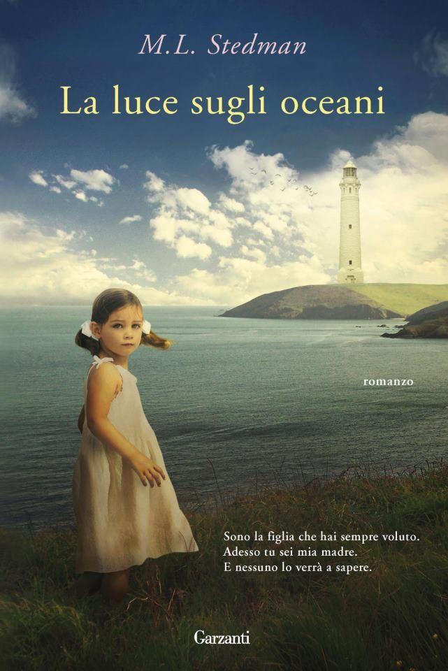 Finalmente in libreria! Da oggi! La luce sugli oceani di M.L. Stedman.