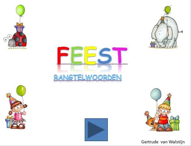 Digibordles feest: rangtelwoorden  http://leermiddel.digischool.nl/po/leermiddel/00c7c100307630d82f0db806c91cafd4